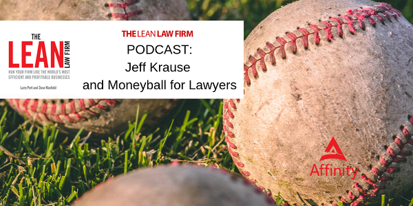 Jeff Krause and Moneyball for Lawyers Podcast
