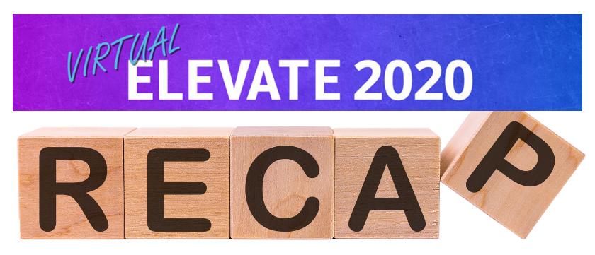 Elevate 2020 Recap